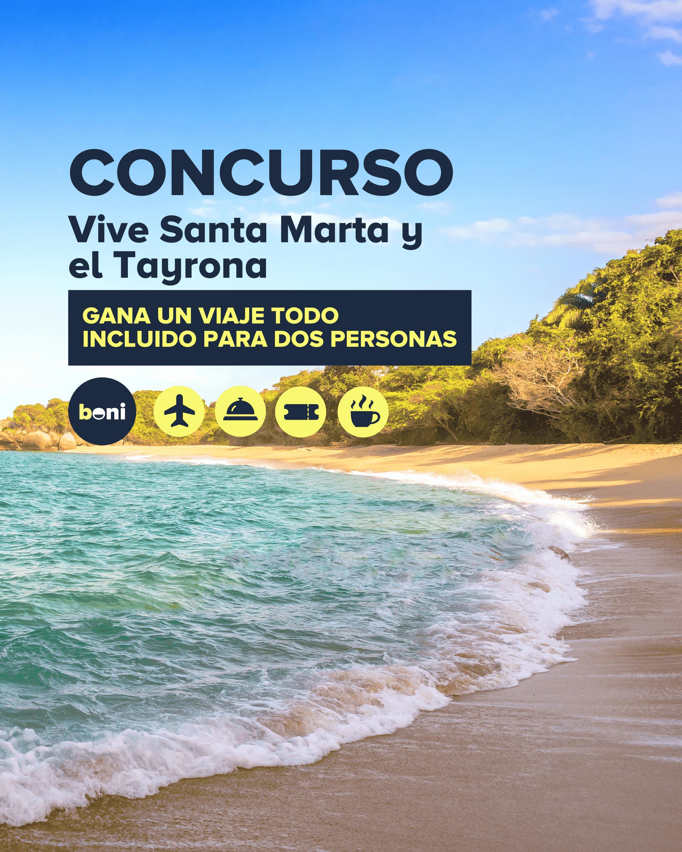 ¡CONCURSO TODO INCLUIDO! Santa Marta y Tayrona para dos personas con Boni.com.co y Planesturisticos.com